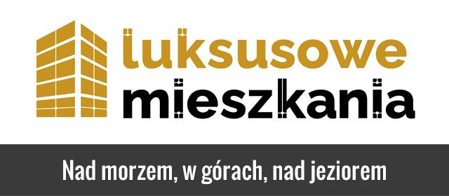 Luksusowemieszkania.pl Nad morzem, w górach, nad jeziorem.
